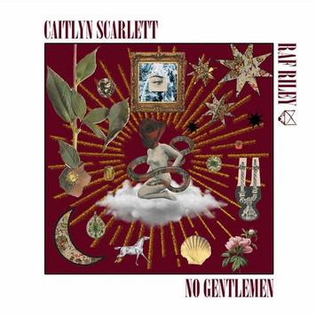 'No Gentlemen' feat. Caitlyn Scarlett