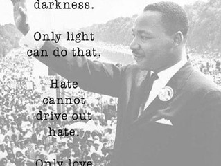 HATE CANNOT DRIVE OUT HATE ONLY LOVE CAN DO THAT