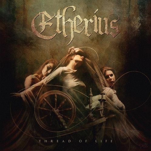 Etherius- Thread of Life EP