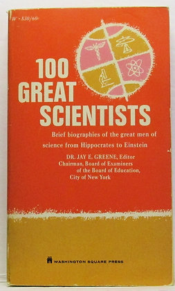 100 GREAT SCIENTISTS Dr. Jay E. Greene