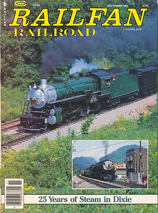 RAILFAN & RAILROAD NOVEMBER 1991