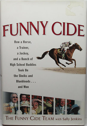 Funny Cide by Sally Jenkins 2004