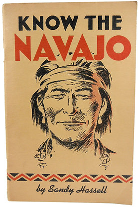 Know the Navajo by Hassell 1956