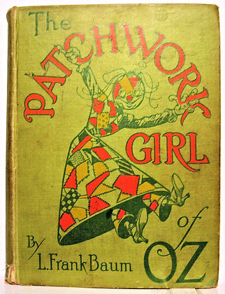 THE PATCHWORK GIRL OF OZ by L. Frank Baum 1913