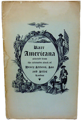 Rare Americana. A Catalogue of Historical & Geographical Books 1911