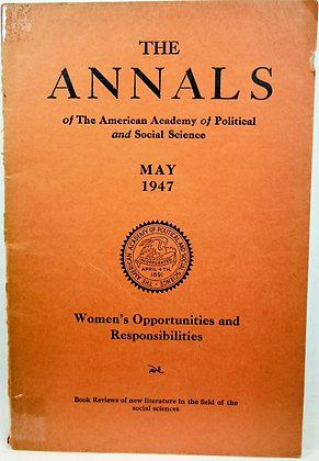 The ANNALS: Academy Political & Social Science (WOMEN) May 1947