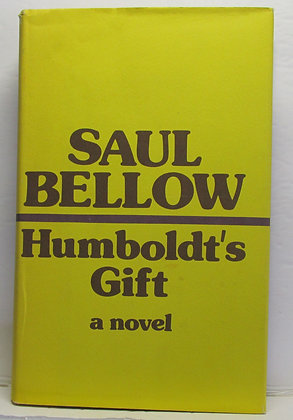 Humboldt's Gift (a novel) Saul Bellow 1975