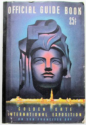 Official Guide Book: Golden Gate International Expo San Francisco Bay 1939