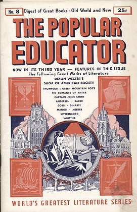 POPULAR EDUCATOR (#8 Third Year 1940) DIXON WECTER'S SAGA OF AMERICAN SOCIETY