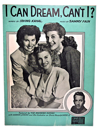 I Can Dream Can't I (The Andrew Sisters) 1937