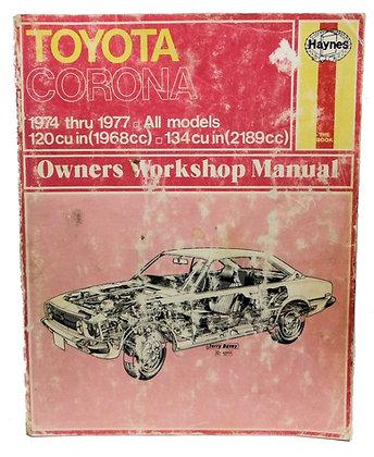 Toyota Corona (1974-1977) Owners Workshop Manual 1984