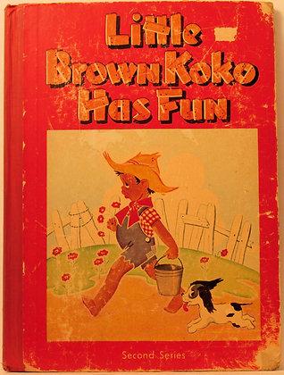 Little Brown Koko Has Fun BLANCHE SEALE HUNT 1953