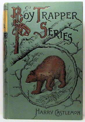 THE MAIL CARRIER (Boy Trapper Series) HARRY CASTLEMON 1879