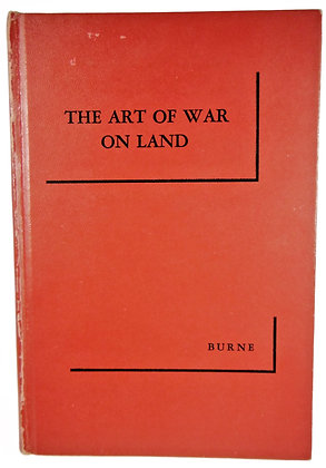 Art of War on Land by Burne 1958 (England)