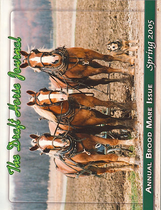 Draft Horse Journal Spring 2005
