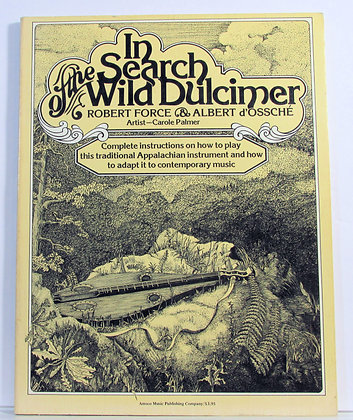 In Search of the Wild DULCIMER Robert Force