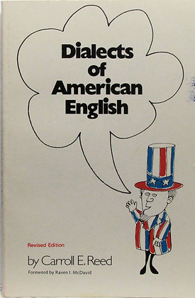 Dialects of American English by Carroll E. Reed 1977