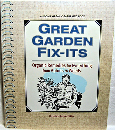 Great Garden Fix-Its: ORGANIC Remedies 2001