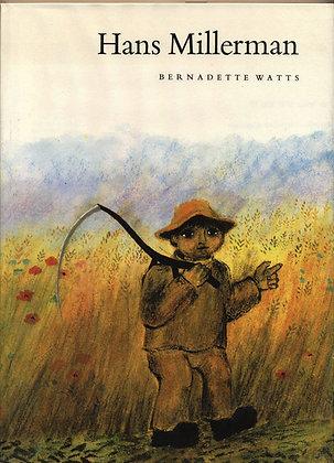 HANS MILLERMAN by Bernadette Watts1969