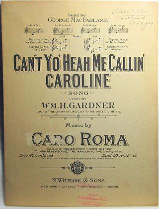 Can't Yo' Heah Me Callin' Caroline 1914