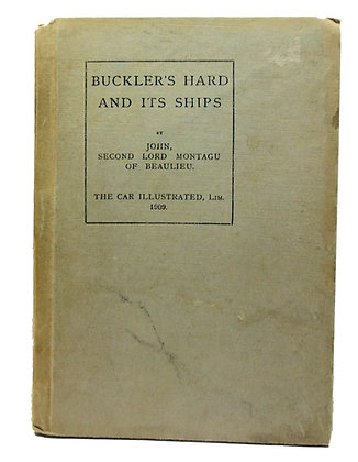 Buckler's Hard and It's Ships 1909