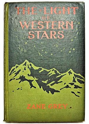 THE LIGHT OF WESTERN STARS (Romance) Zane Grey 1914