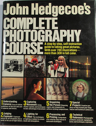 John Hedgecoe's Complete Photography COURSE 1979