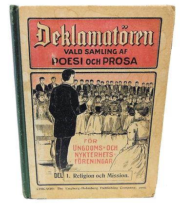 DEKLAMATOREN Vald Samling Af Poesi Och Prosa 1905 (Swedish)
