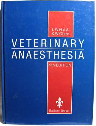 Veterinary Anesthesia by Leslie Wilfred Hall 1991