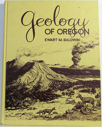 GEOLOGY OF OREGON Ewart M. Baldwin 1964