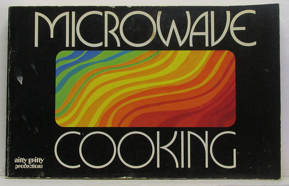 MICROWAVE COOKING Nitty Gritty Productions