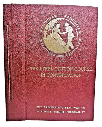 The Ethel Cotton Course In Conversation (ca. 1930)