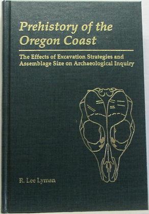 Prehistory of the OREGON COAST by R. Lee Lyman 1991