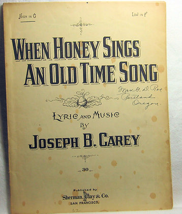 WHEN HONEY SINGS AN OLD TIME SONG 1919