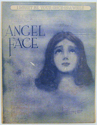 I MIGHT BE YOUR ONCE IN A WHILE (Play ANGEL FACE) 1919