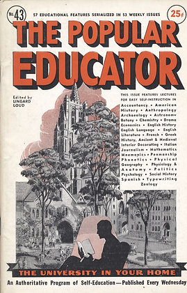 POPULAR EDUCATOR (#43, Vol VIII, 1st Yr, 1938) See Table of Contents