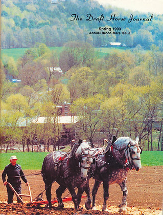 Draft Horse Journal Spring 1993