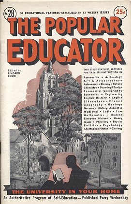 POPULAR EDUCATOR (#28, Vol. V, 1st Yr., 1938) See Table of Contents