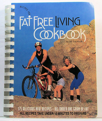 Recipes for Fat Free Living by Jyl Steinback