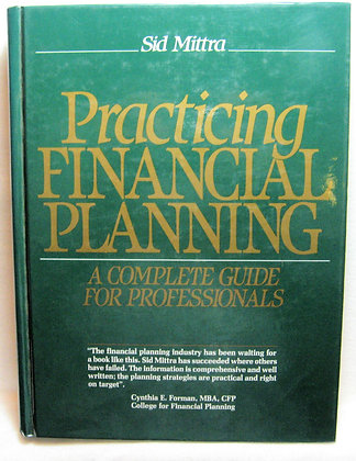 Practicing Financial Planning by Sid Mittra 1990