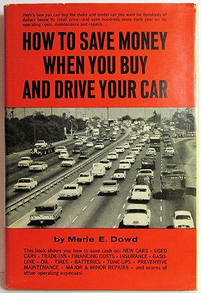 How to Save Money When You Buy and Drive Your Car 1967