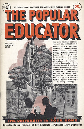 POPULAR EDUCATOR (#41, Vol VII, 1st Yr, 1938) See Table of Contents