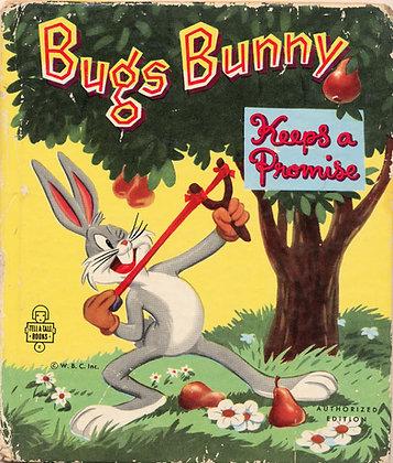 Bugs Bunny Keeps a Promise (Tell-A-Tale #829) 1951