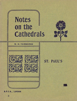 Notes on the Cathedrals St. Paul's London