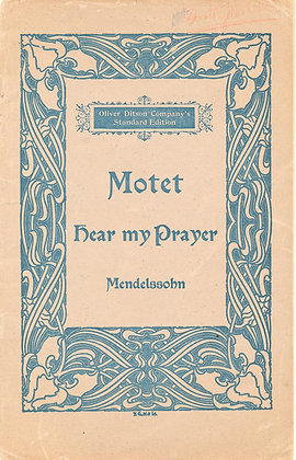 Motet Hear My Prayer (Soprano Solo)