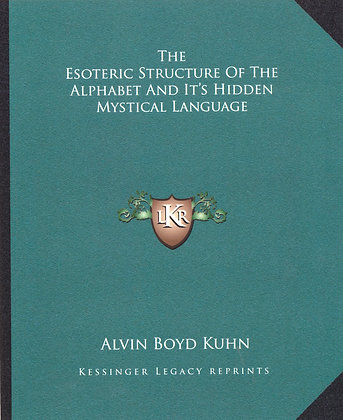 The Esoteric Structure of the Alphabet & It's Hidden Mystical Language 2010
