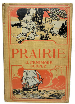 THE PRAIRIE by J. Fenimore Cooper (circa 1900)