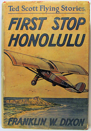 FIRST STOP HONOLULU or TED SCOTT OVER the PACIFIC by DIXON w/Jacket! 1927