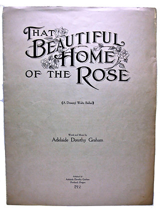 That Beautiful Home of the Rose 1922