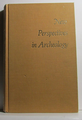 New Perspectives in Archeology Sally R. Binford
